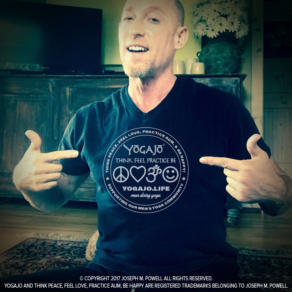 YOGAJO® IS JOE POWELL (ME):  A man with an open mind and heart practicing Yoga in an attempt to be of service by sharing positive words and images of men doing yoga. I also want to help foster a greater sense of community among men who practice yoga.
