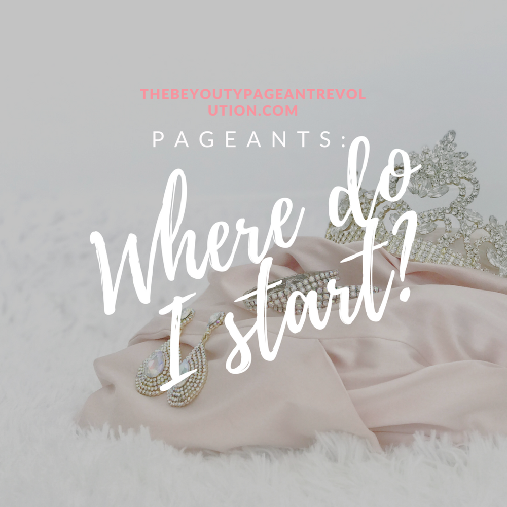where to start in pageants