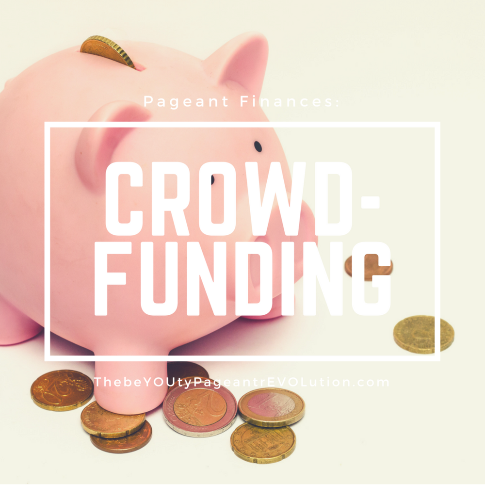 pageant budgets and crowdfunding