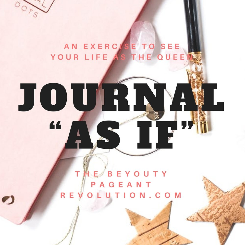 journal as if you were the queen, pageant coach