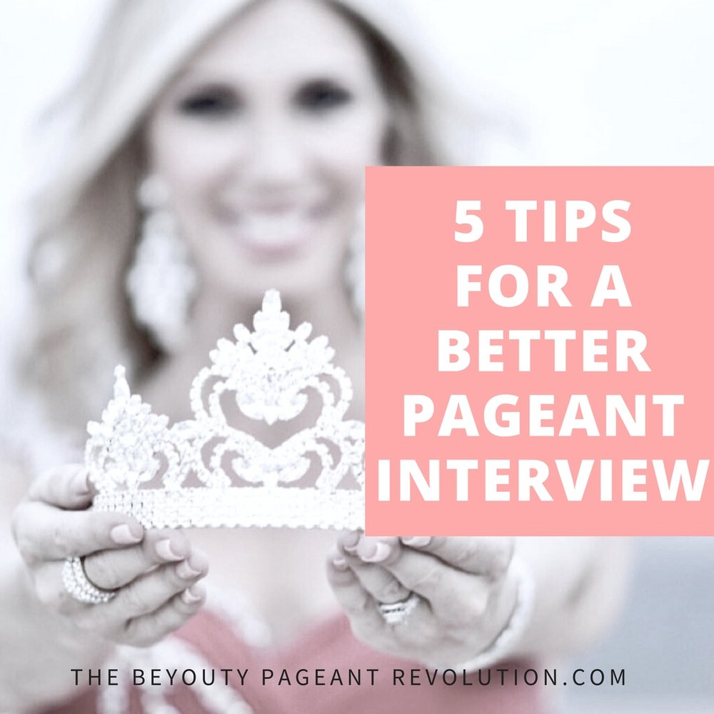 5 tips for a better pageant interview