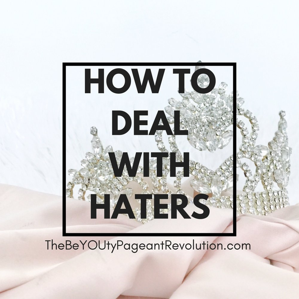 pageant haters - how to deal with them
