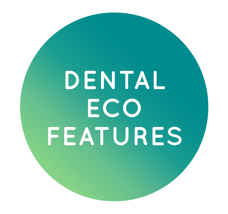 Dental Eco Features