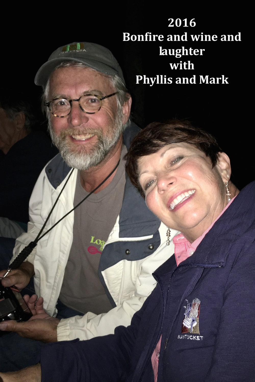 2016 Bonfire and wine with Phyllis and Mark.JPG