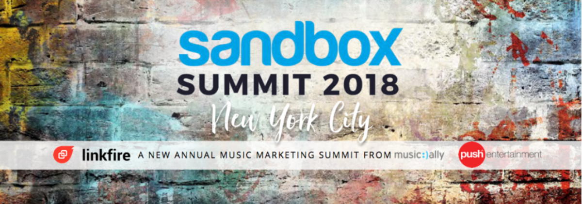 Sandbox Summit 2018 NYC | Market Music Better
