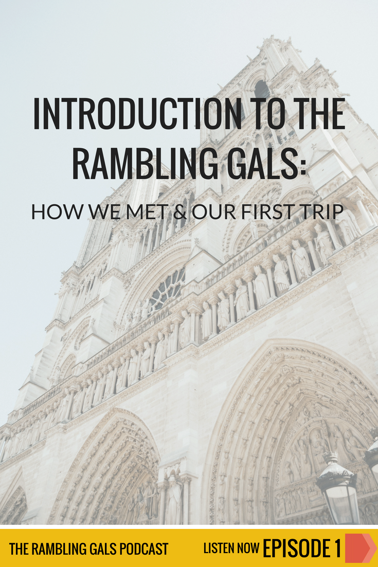 The Rambling Gals Podcast Episode 1