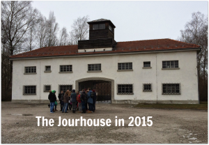 Dachau Jourhouse
