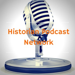 Historian Podcast Network