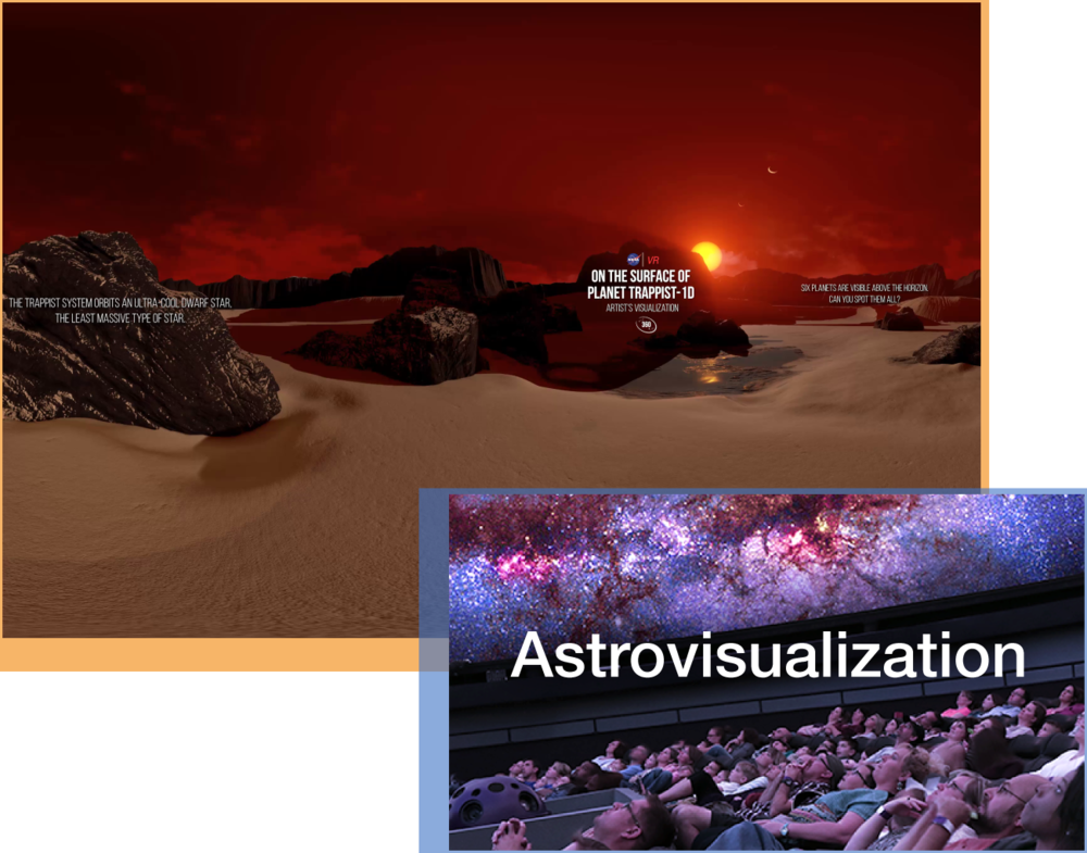 Astrovisualization - The astrovisualization group at Universe of Learning aims to provide a forum for those engaged in science visualization activities to share their knowledge and experience via a series of workshops. During these workshops, attendees will collaborate on the development of immersive visualization products that benefit the science and outreach communities, as well as document and communicate best practices in the field to the wider community.Audience: Professional DevelopmentWebsite: Astrovisualization platform