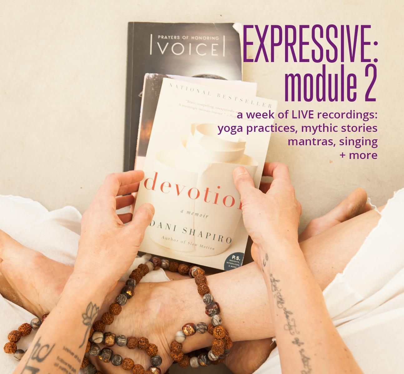 Module 2 Expressive Livestream Edited Advanced Yoga Training