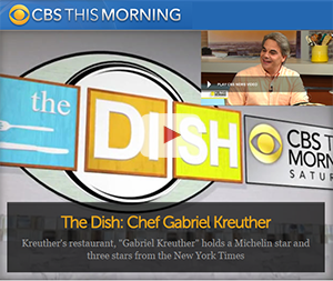 CBS This Morning with world-renowned Chef Gabriel Kreuther