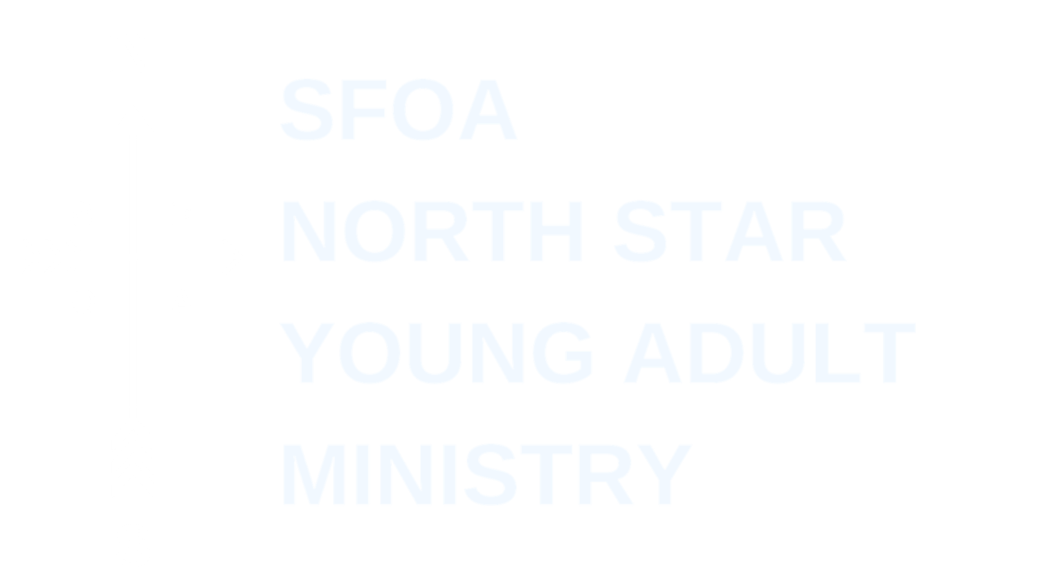 SFOA North Star Young adult ministry