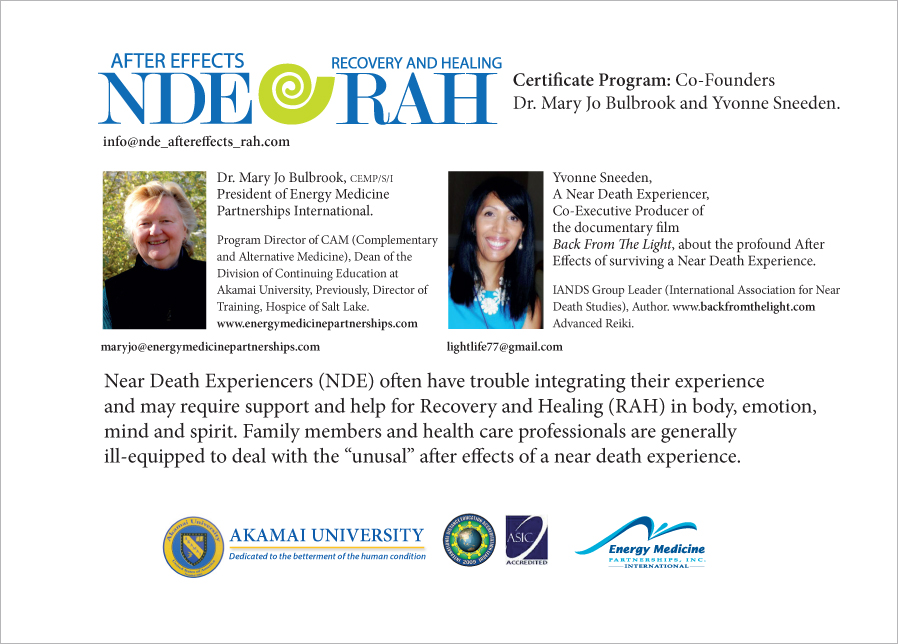 The original training first held in September 2015 came under the title contained in this postcard. Today they have expanded the vision, created a new name and web-site titled NEAR-HELP.com that shows the emergency of a coherent training to meet the needs regarding healing After-Effects. Join these two leaders and become a member of the Recovery Team Members and Instructors.