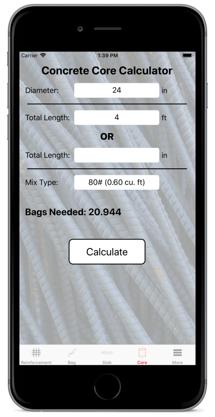 Slab & Core Calculator - While this calculation isn't the most difficult you can skip those pesky unit conversions with Rebar Calc. This calculator will quickly tell you how many cubic yards or cubic meters you will need for both concrete slabs and concrete cores.