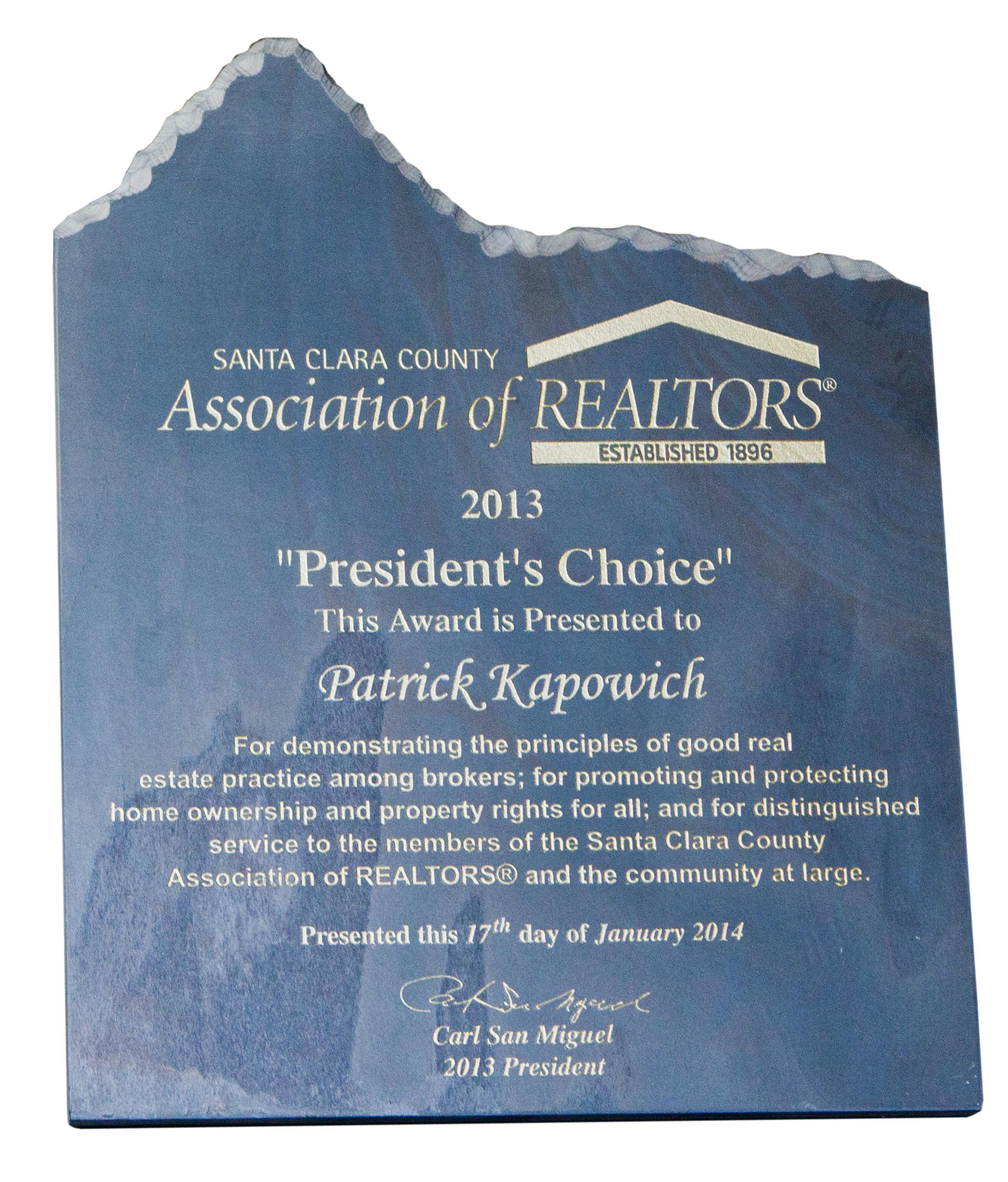"Pat Kapowich's  ""President's Choice"" Award"