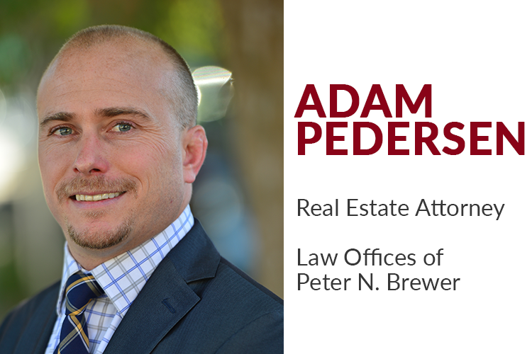 Adam L. Pedersen is a real estate attorney at the Law Offices of Peter N. Brewer. While attorney Pedersen is experienced in all forms of real estate legal matters, he primarily represents real estate brokers, landlords, property managers, and agents.
