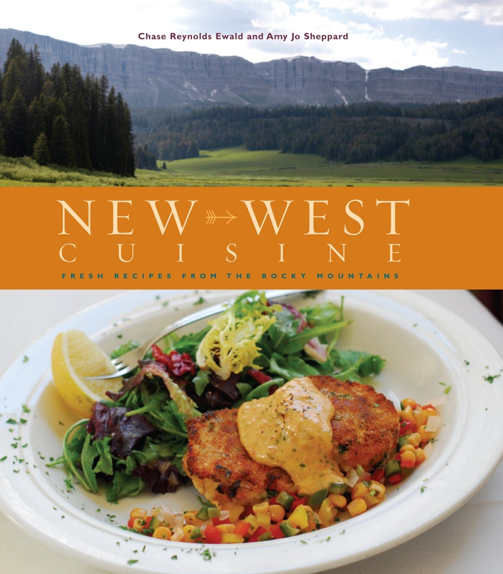 New West Cuisine: Fresh Recipes from the Rocky Mountains Available on Amazon