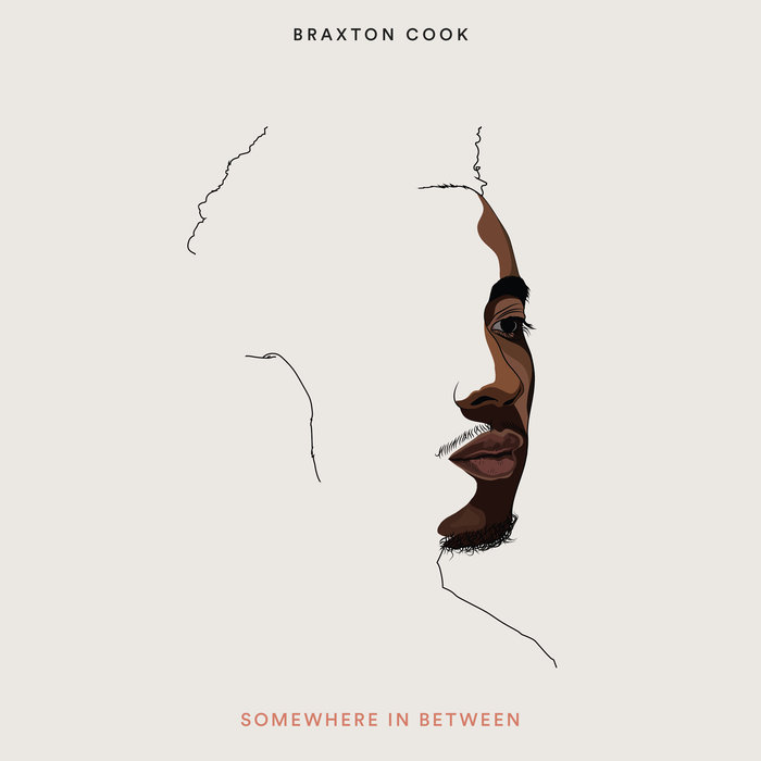 "Braxton's debut album ""Somewhere in Between"" was released April 13th on Fresh Selects. It features Braxton Cook on Saxophone, Vocals, Aux Keyboards, Andrew Renfroe on guitar, Mathis Picard and Samora Pinderhughes on keys, Joshua Crumbly on bass, Jonathan Pinson on drums, Lauren Desberg on vocals."
