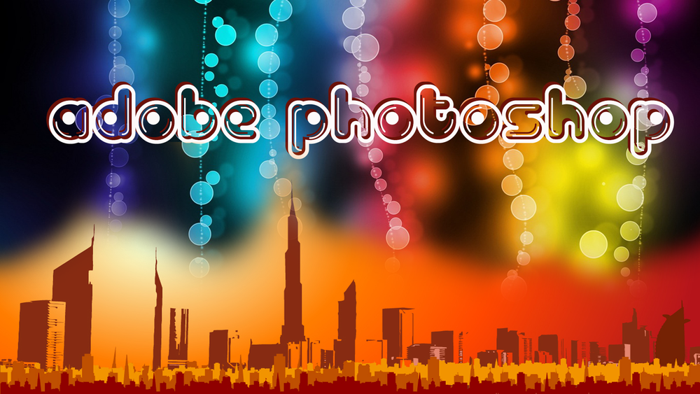 Adobe Photoshop - Learn Adobe Photoshop