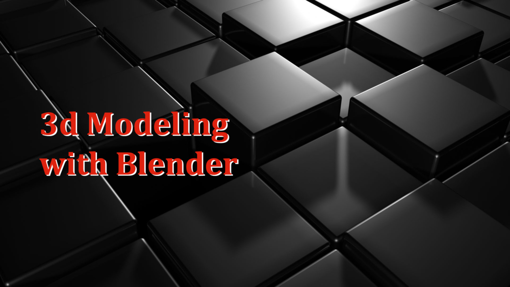 3D Modeling - Software Blender