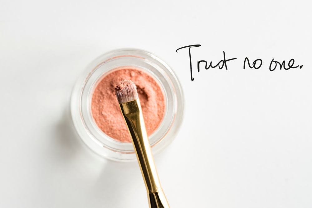 Trust no one(including me!). - I used to enjoy reading reviews online on skincare and make up products - until I started to 'do my homework' - reading up and researching on beauty products.