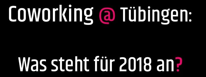 Coworking @ Tübingen