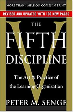 The Fifth Discipline by Peter Senge