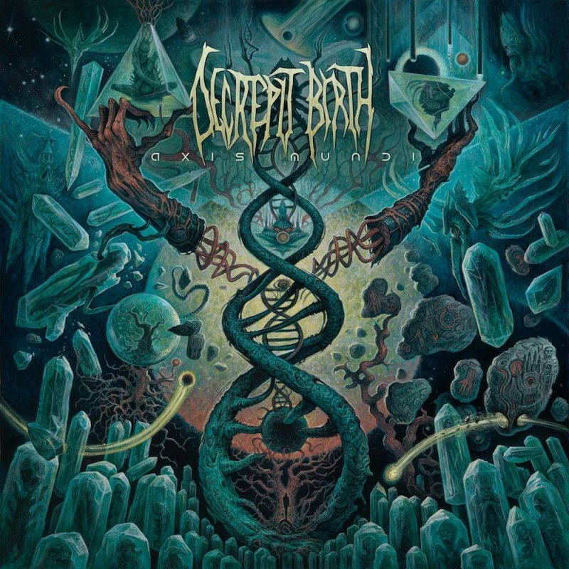 41. Decrepit Birth - Axis Mundi