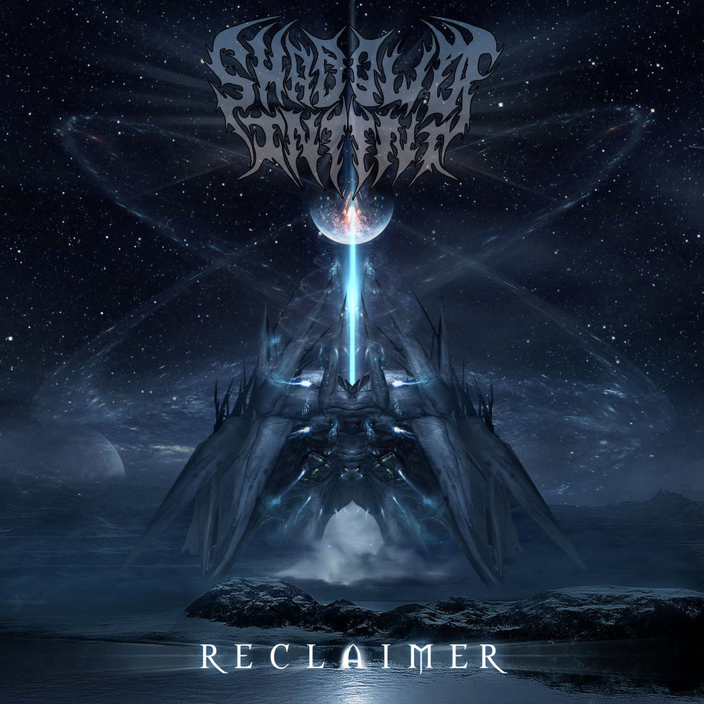 28. Shadow Of Intent - Reclaimer