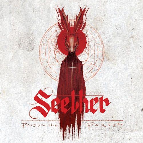 27. Seether - Poison The Parish