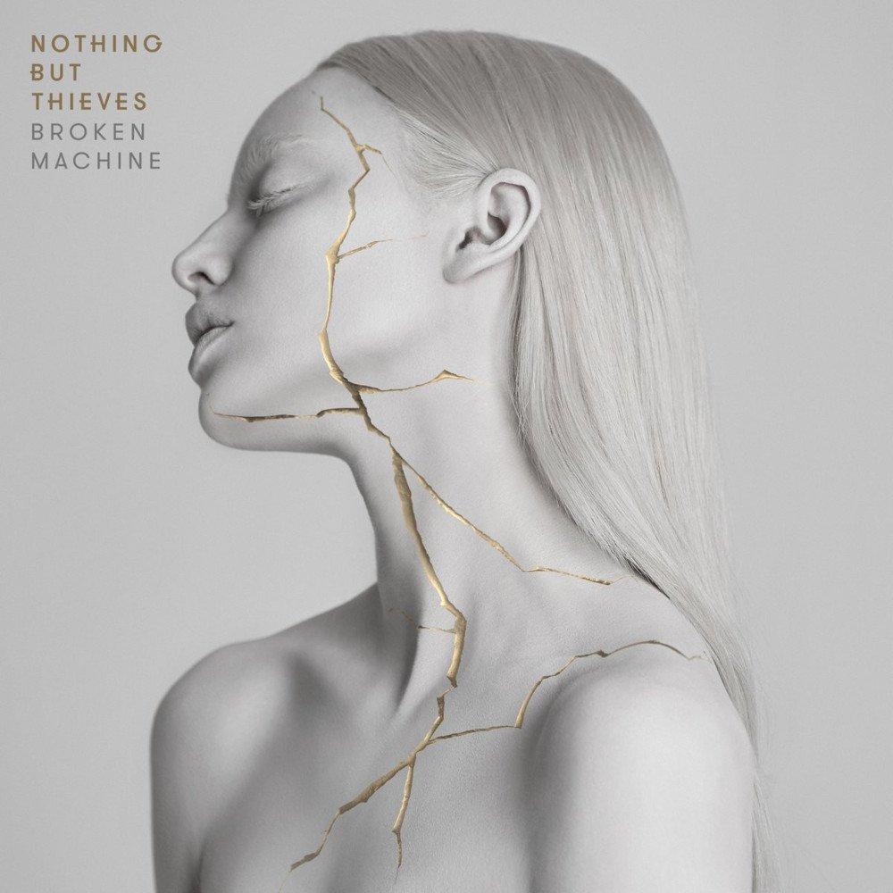 3. Nothing But Theives - Broken Machine