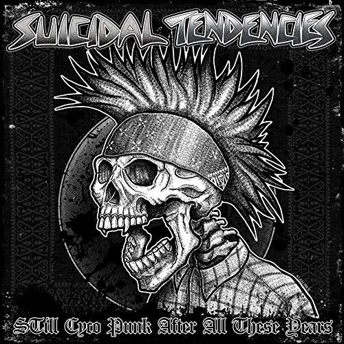 46. Suicidal Tendencies - Still Cyco Punk After All These Years (Punk Rock)