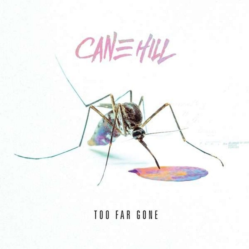 3. Cane Hill - Too Far Gone (Nu-Metal)