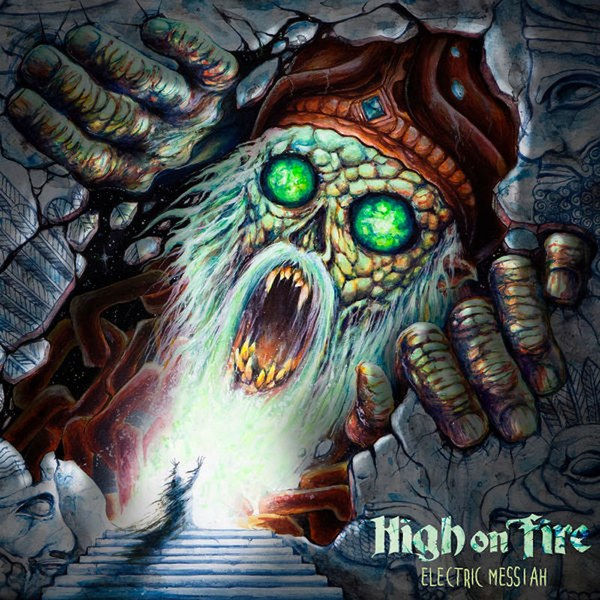 30. High On Fire - Electric Messiah (Sludge Metal)