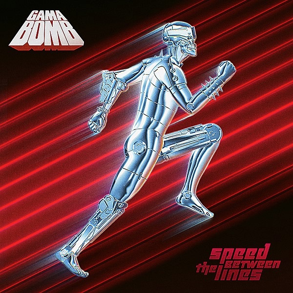 17. Gama Bomb - Speed Between The Lines (Thrash Metal/Speed Metal)