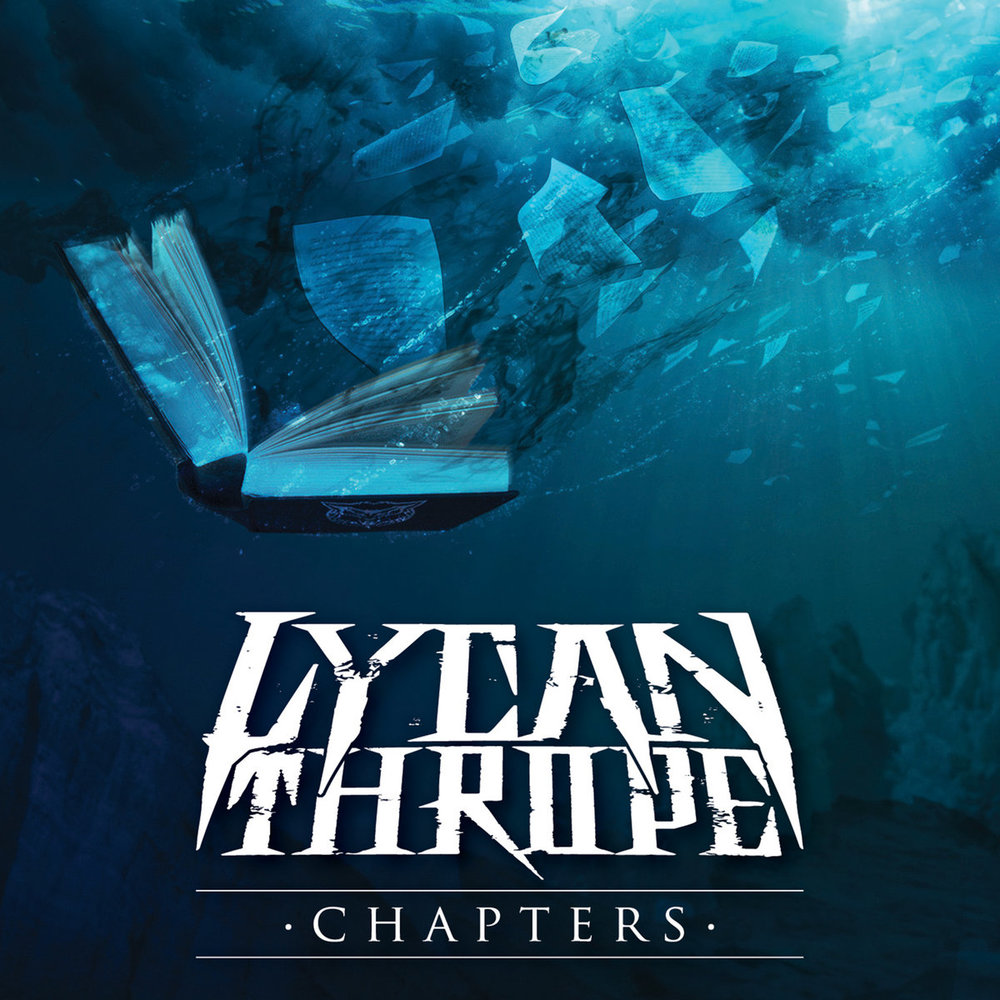 9. Lycanthrope - Chapters (Metalcore)