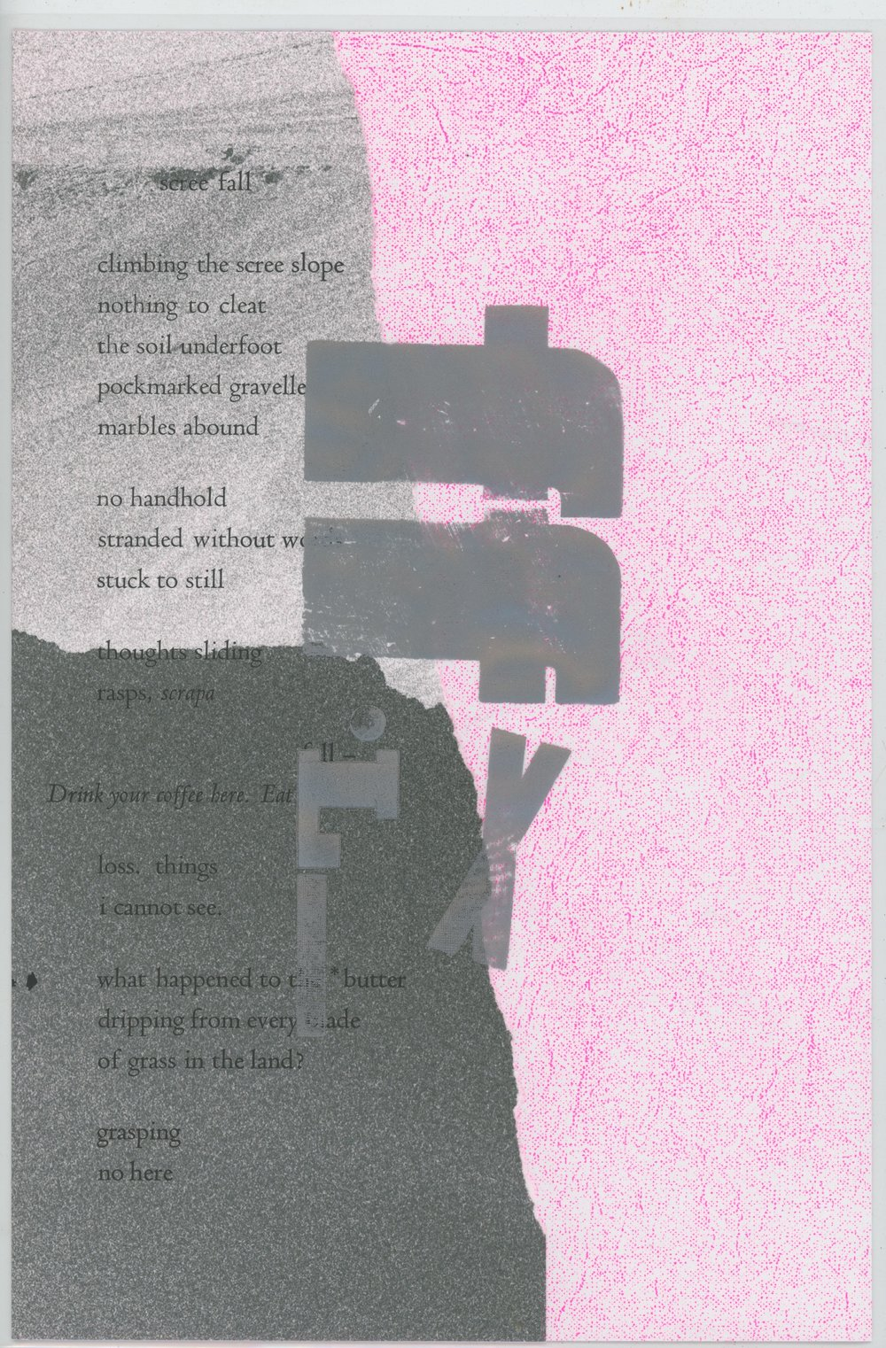 Fl_x: SCREE FALL_12018 - Leaflet with Cellophane Wrap: risograph, digital & letterpress printed on paper7 x 11 inches (folded)11 x 17 inches (open)