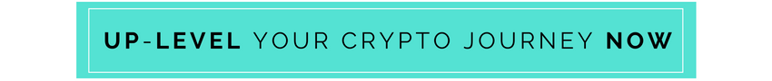 Up Level your Crypto Journey NOW