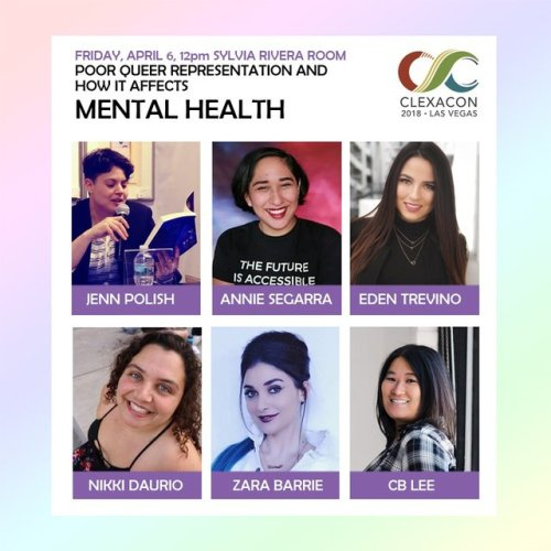 from the ClexaCon site: Poor Queer Representation in the Media and How it Affects Mental Health   We love our queer characters. We see ourselves in them, we empathise with their lives. With the limited representation we have on screen, it is inevitable that we bond on a deep, emotional level with these characters. When they are happy, we are. But when they are, frequently, put through one harrowing event after another, it can affect the viewer deeper than we may realize. Explore the ties between Queer representation in the media and how it affects mental health.  Panelists: Zara Barrie, Nikki Daurio, CB Lee, Jenn Polish, Annie Segarra, Eden Trevino