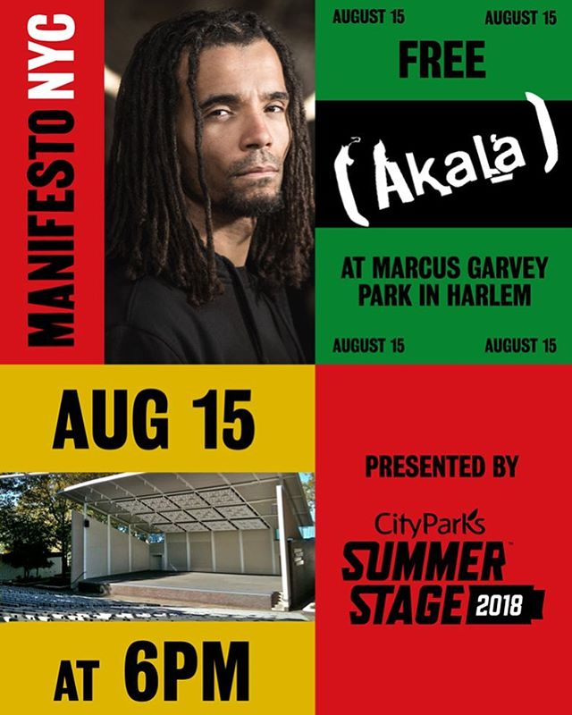 Manifesto NYC is honored to present in partnership with @summerstage, internationally recognized MC, author, poet, and political activist, @akalamusic.  The free show will take place at Marcus Garvey on Weds. Aug. 15 at 6pm. See you there! 👌🏽