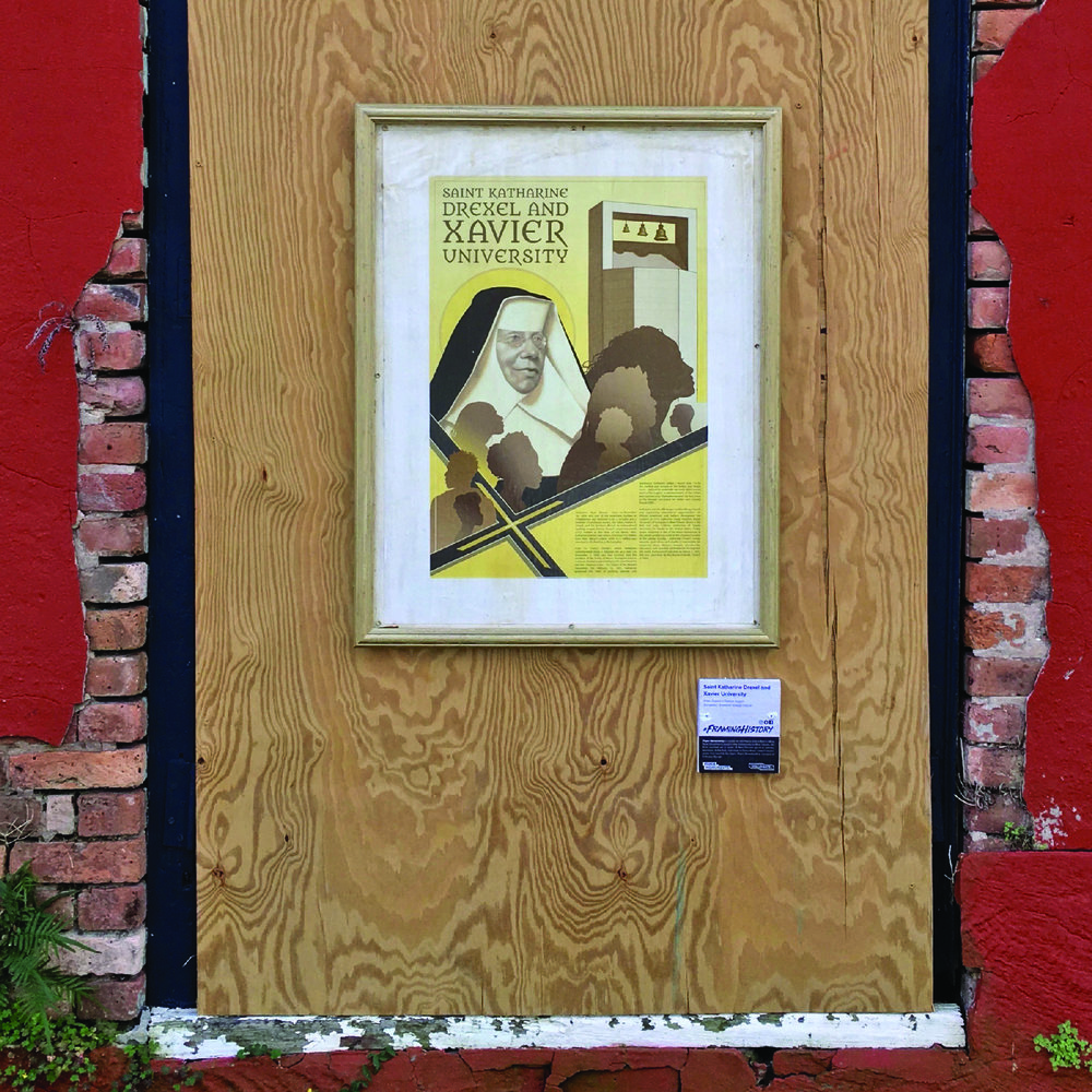Mother Katharine Drexel and Xavier University, 1012 Marais St.   Click here to view this poster online