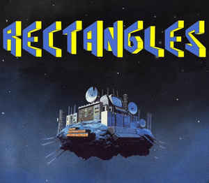The cover of the one and only Rectangles release.