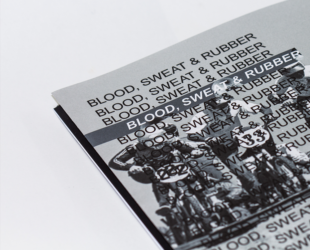 BLOOD, SWEAT & RUBBER  -