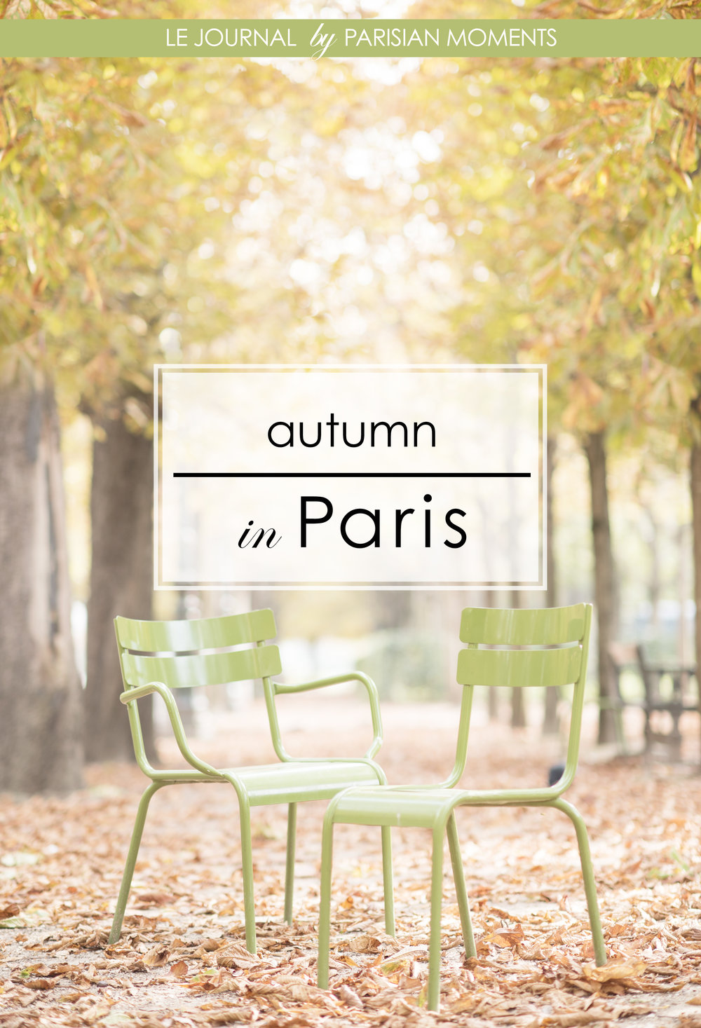 Autumn in Paris Blog Post.jpg
