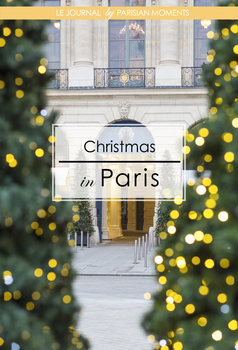 Christmas in Paris Blog Post.jpg