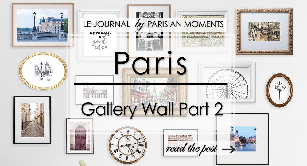 Paris Gallery Wall Part 2