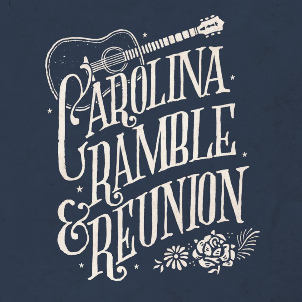 Carolina Ramble & Reunion