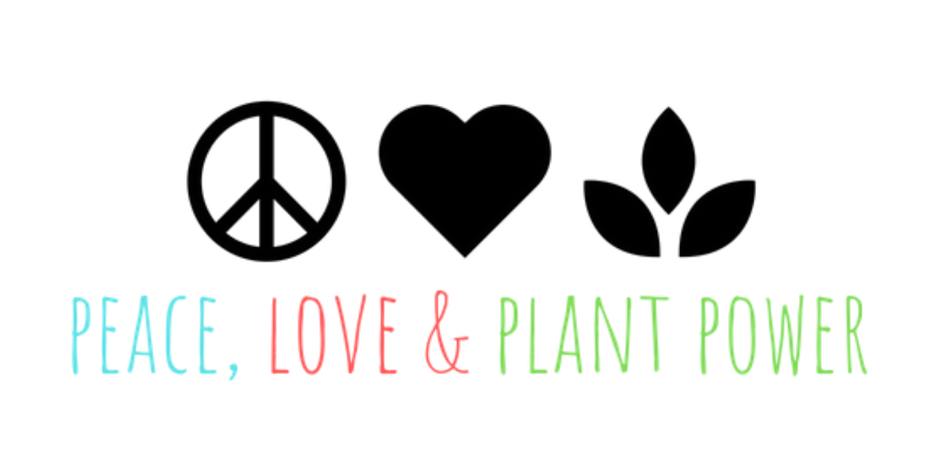 Peace, Love & Plant Power