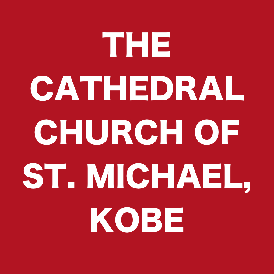 THE CATHEDRAL CHURCH OF ST. MICHAEL, KOBE