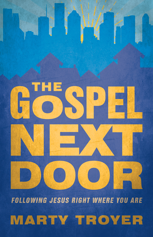 The Gospel Next Door